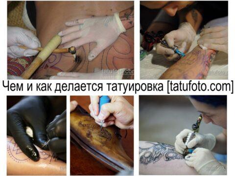 Чем и как делается татуировка - информация и фото примеры